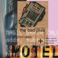 ザ・バッド・プラス『The Bad Plus』