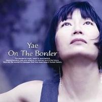 Yae『On The Border』