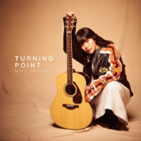 大城美友『TURNING POINT』