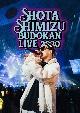 SHOTA SHIMIZU BUDOKAN LIVE 2020