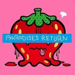 PARADISES『PARADISES RETURN』