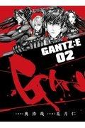 奥浩哉『GANTZ:E』