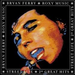 ストリート・ライフ:ブライアン・フェリー&ロキシー・ミュージック・ベスト