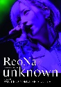 """ReoNa ONE-MAN Concert Tour """"unknown"""" Live at PACIFICO YOKOHAMA"""